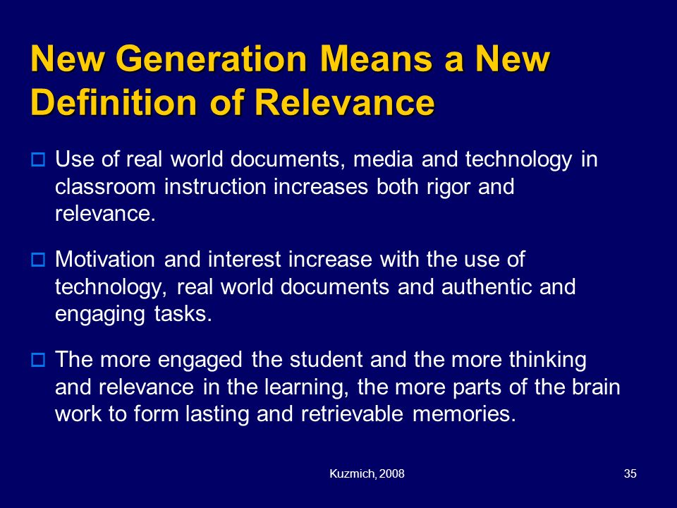 New Generation Means a New Definition of Relevance