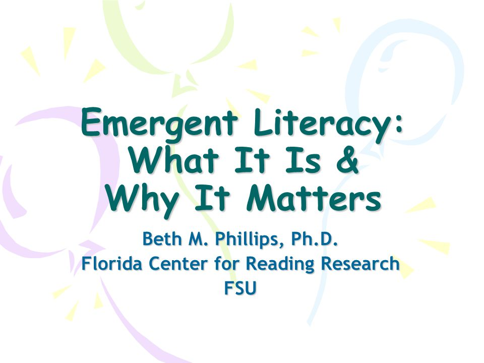 Emergent Literacy: What It Is & Why It Matters