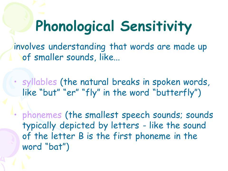 Phonological Sensitivity