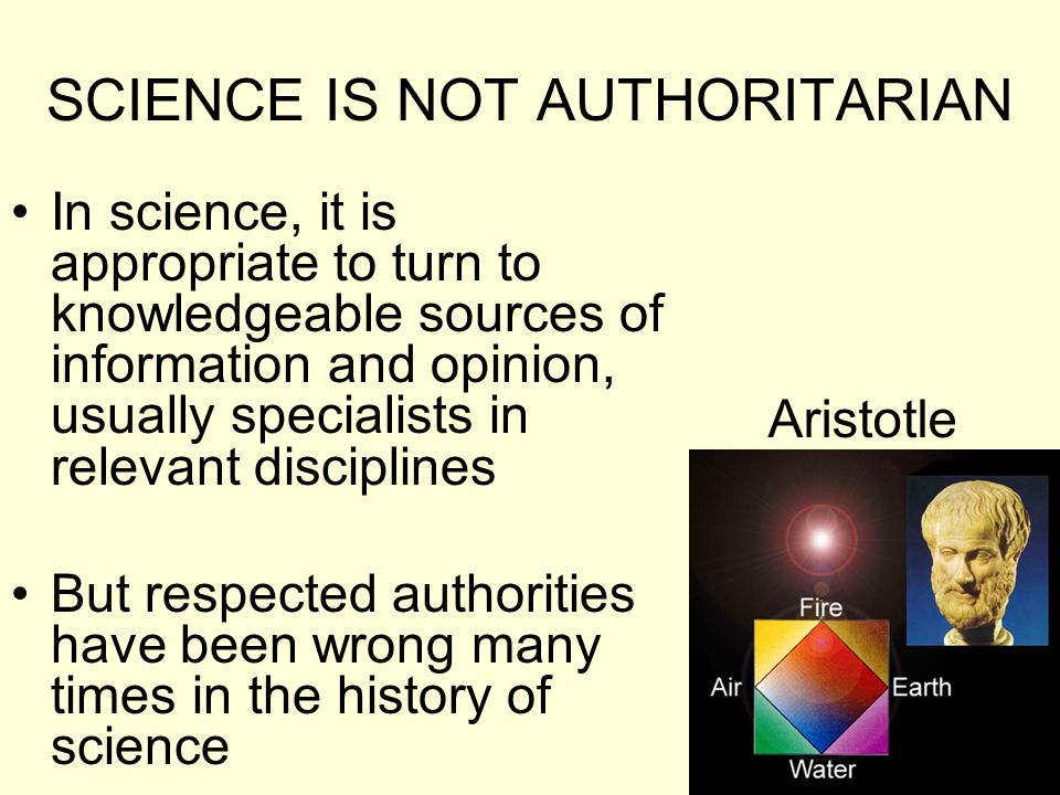 SCIENCE IS NOT AUTHORITARIAN