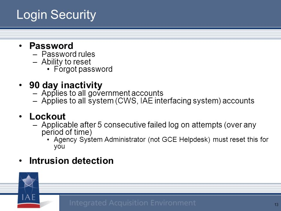 Login Security Password 90 day inactivity Lockout Intrusion detection
