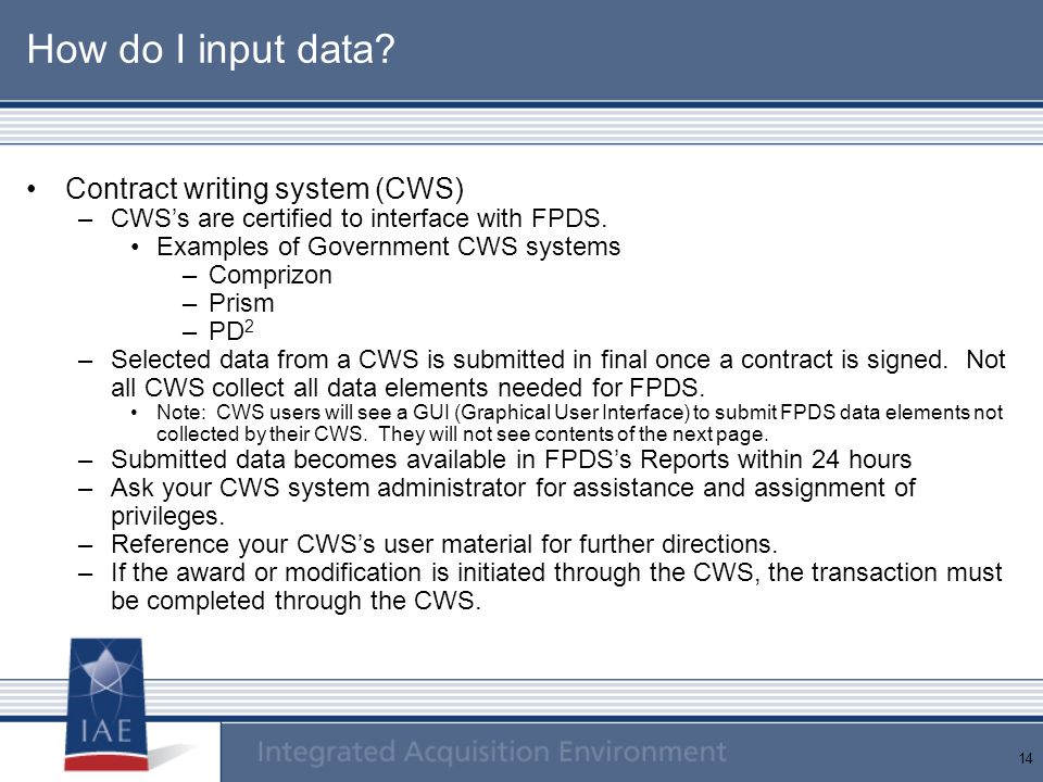 How do I input data Contract writing system (CWS)