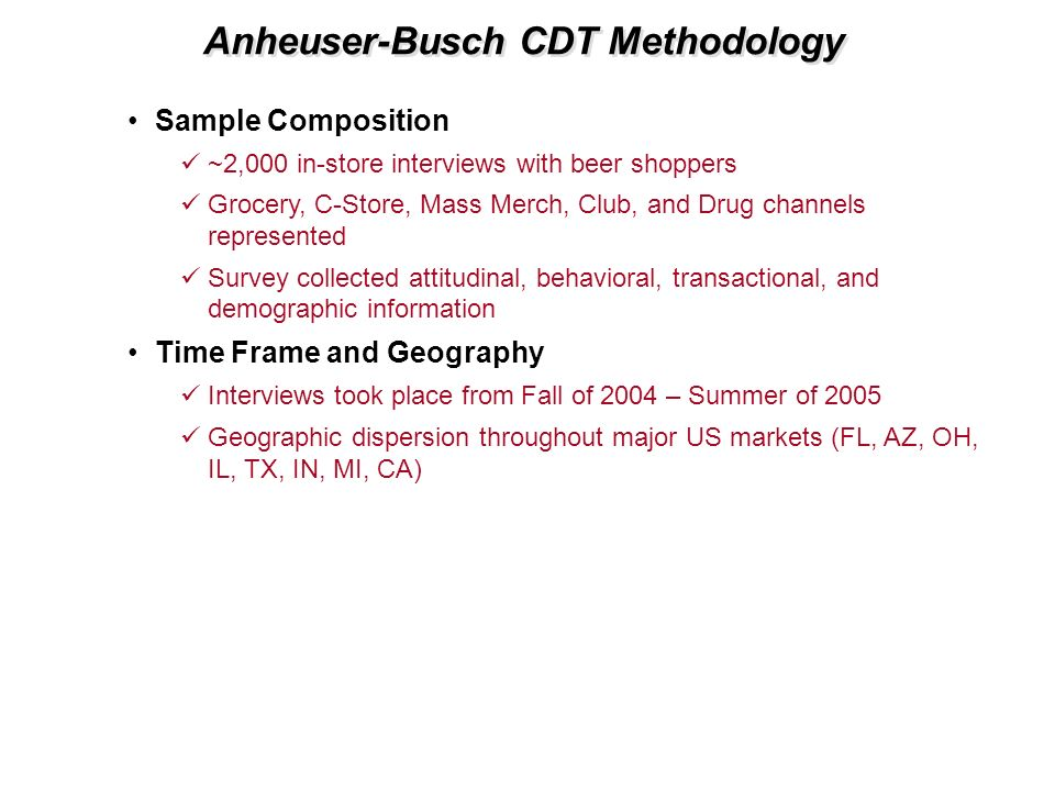 Anheuser-Busch CDT Methodology