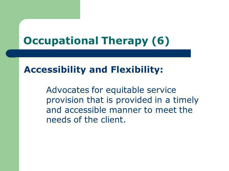 Occupational Therapy (6)