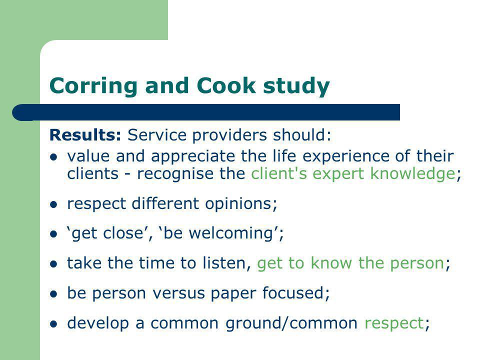 Corring and Cook study Results: Service providers should: