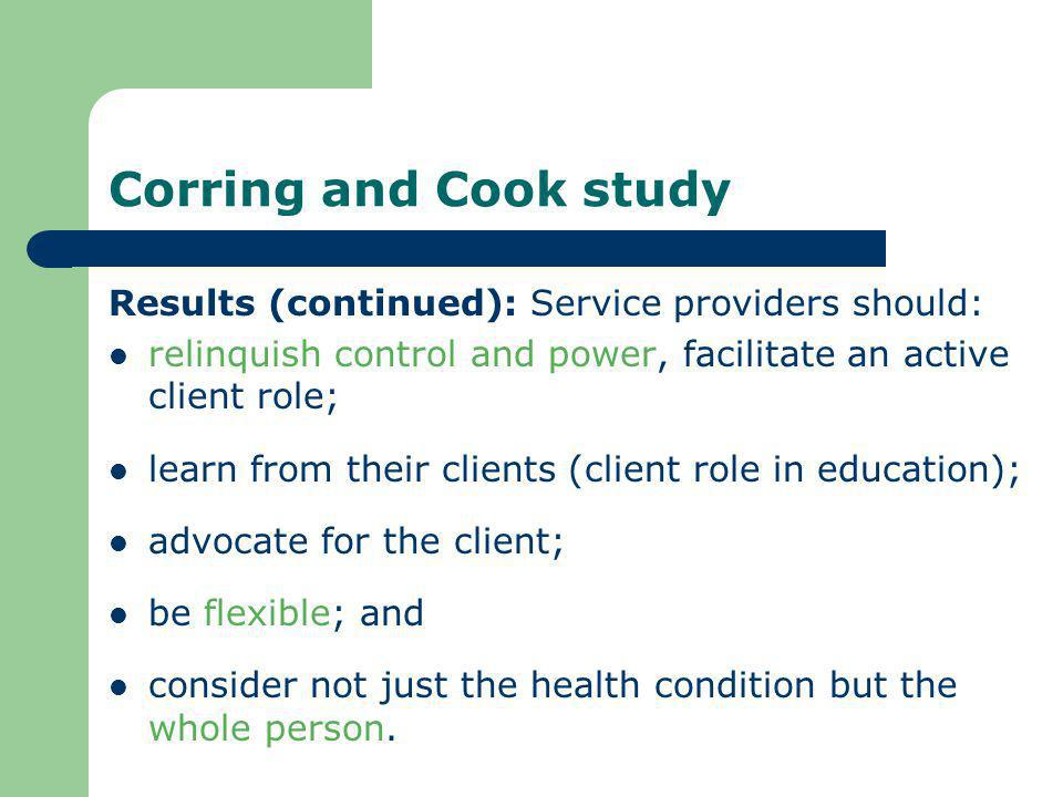 Corring and Cook study Results (continued): Service providers should: