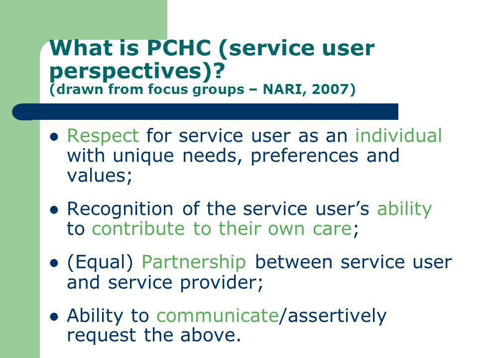 What is PCHC (service user perspectives)