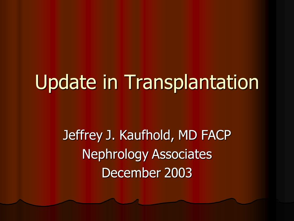 Update in Transplantation