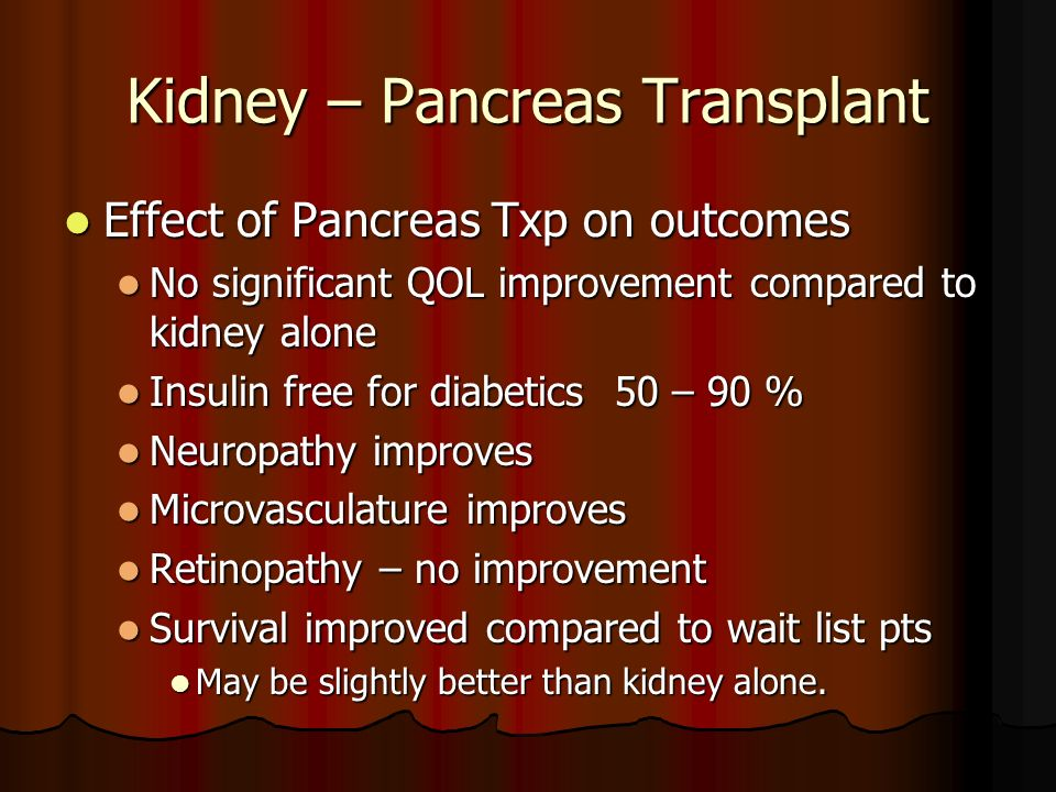 Kidney – Pancreas Transplant
