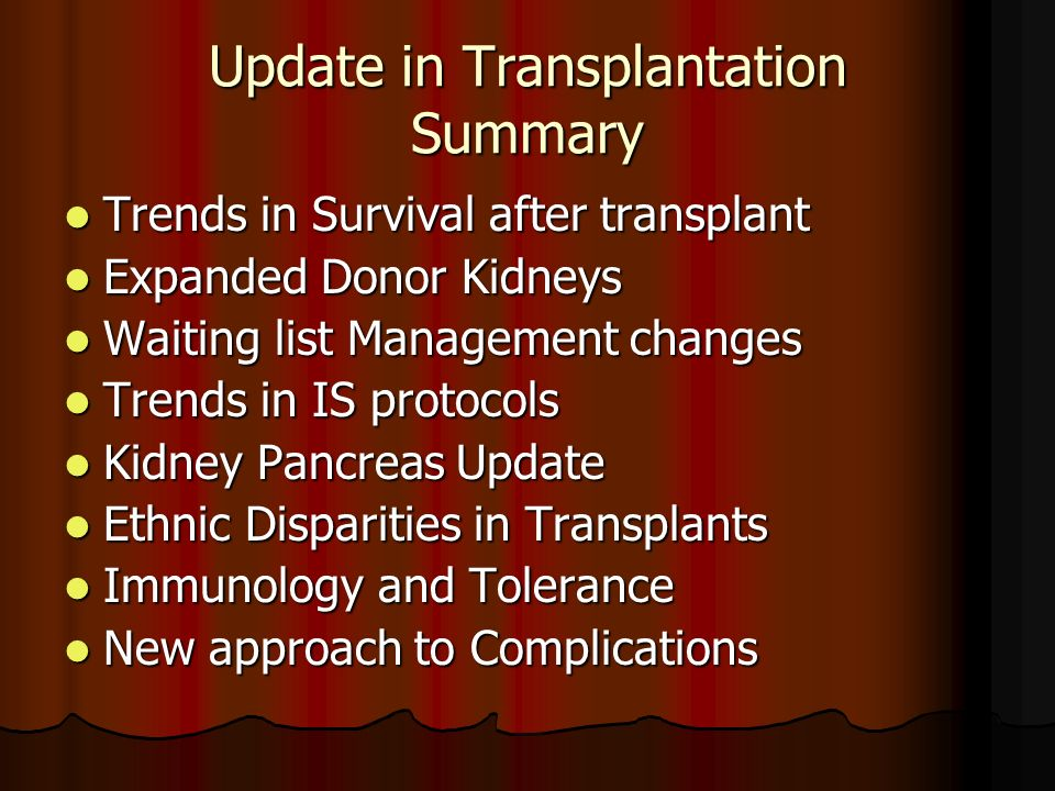 Update in Transplantation Summary