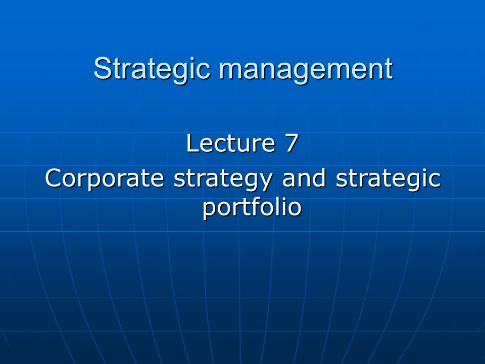Corporate strategy and strategic portfolio