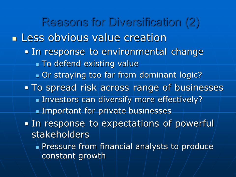 Reasons for Diversification (2)