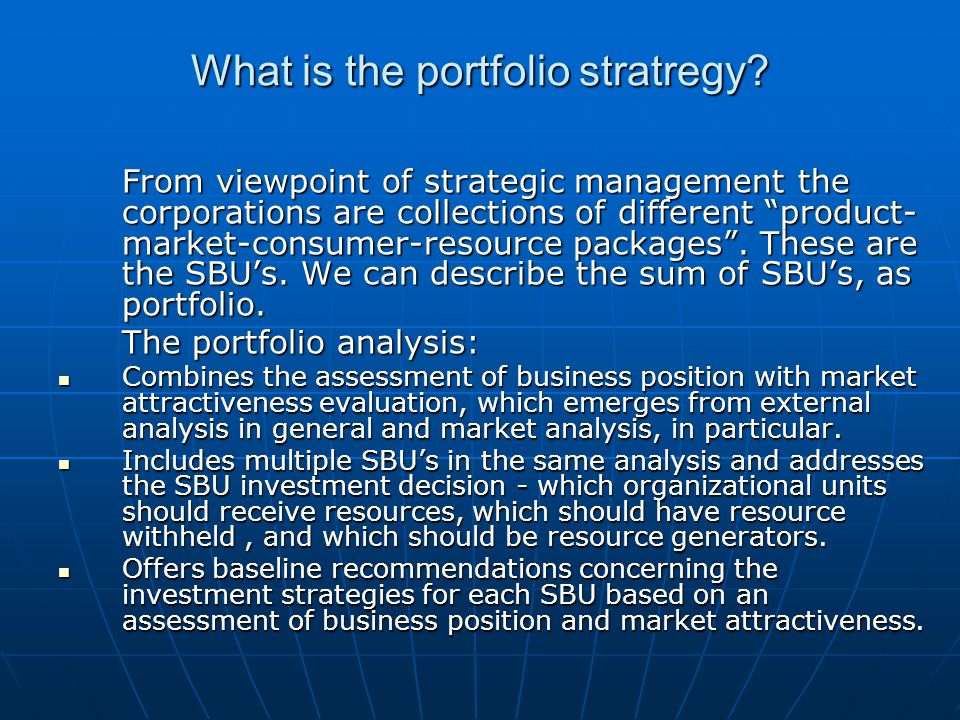 What is the portfolio stratregy