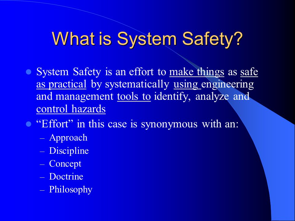 What is System Safety