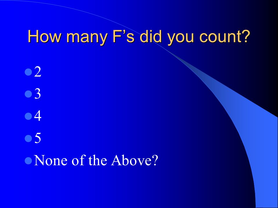 How many F's did you count