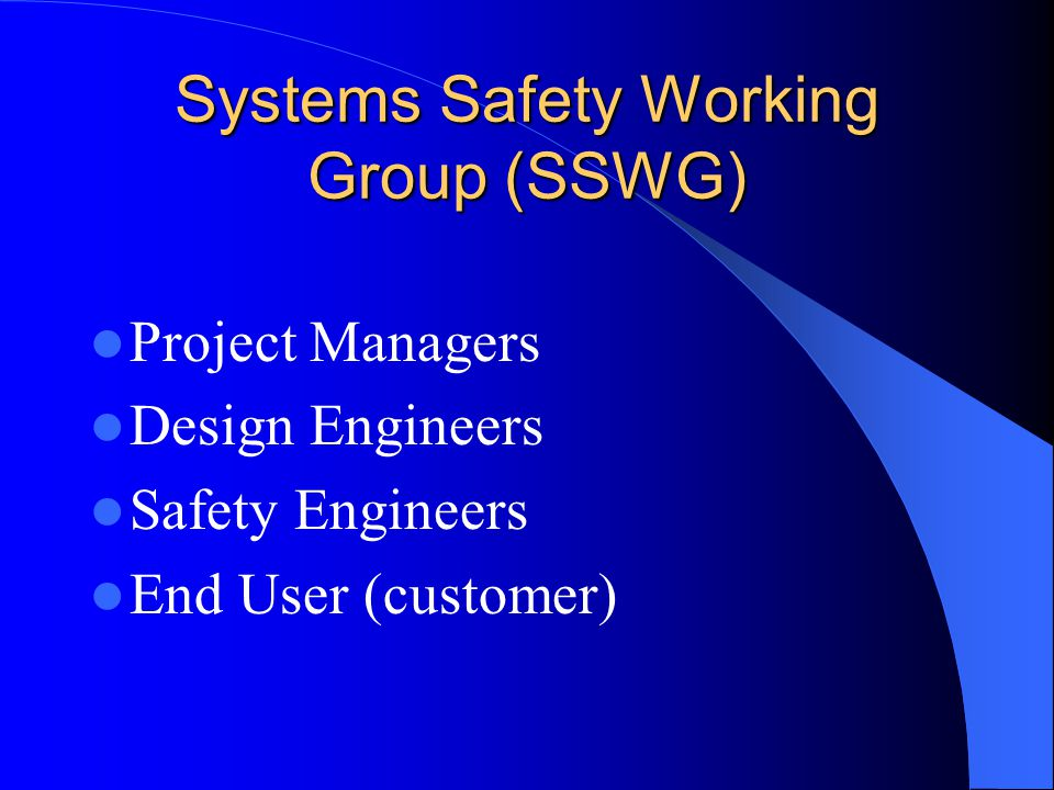 Systems Safety Working Group (SSWG)