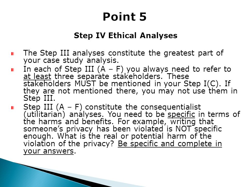Step IV Ethical Analyses