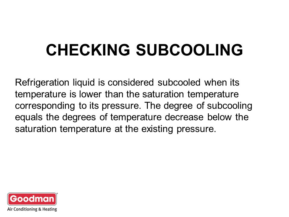 CHECKING SUBCOOLING