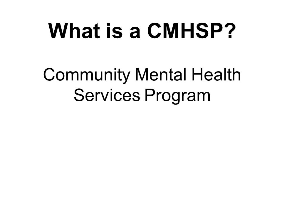 What is a CMHSP Community Mental Health Services Program