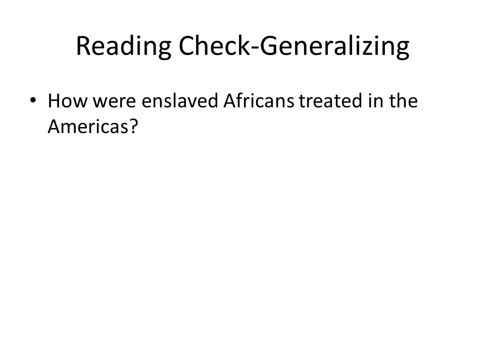 Reading Check-Generalizing