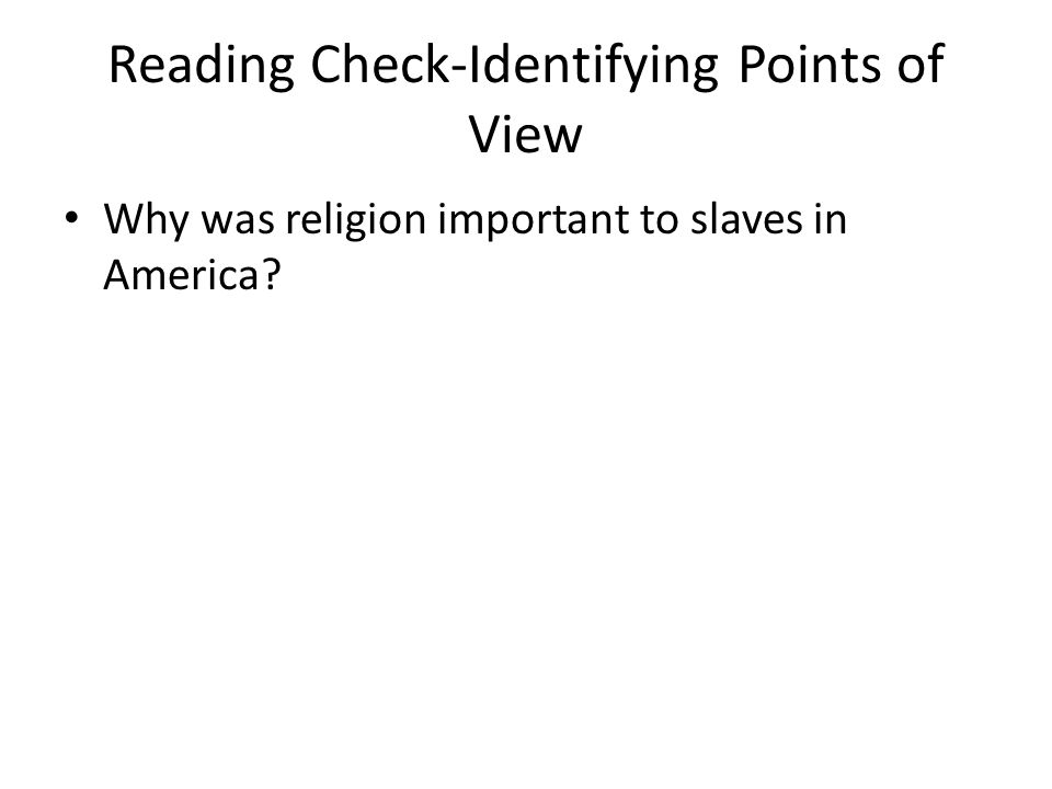 Reading Check-Identifying Points of View