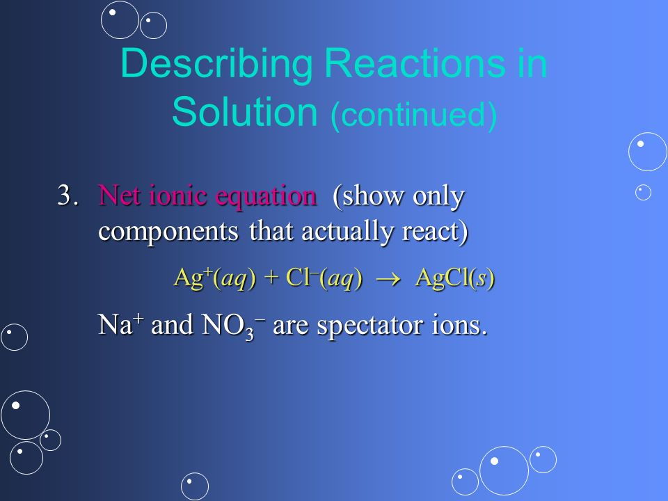 Describing Reactions in Solution (continued)