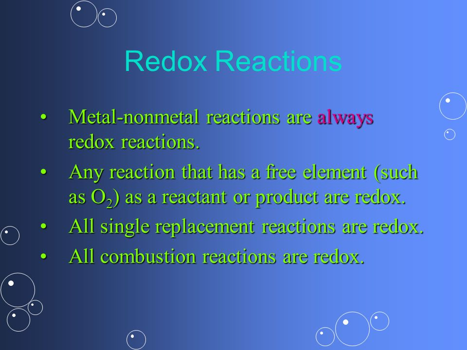 Redox Reactions Metal-nonmetal reactions are always redox reactions.