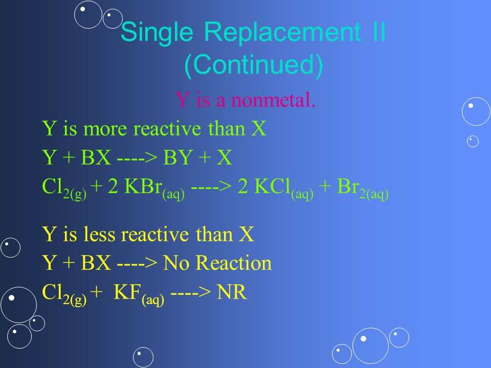 Single Replacement II (Continued)