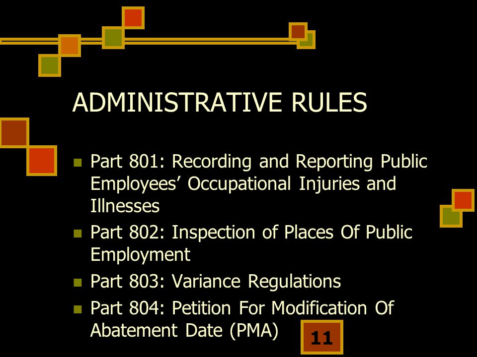 ADMINISTRATIVE RULES Part 801: Recording and Reporting Public Employees' Occupational Injuries and Illnesses.