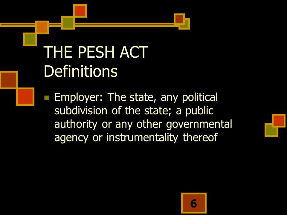 THE PESH ACT Definitions