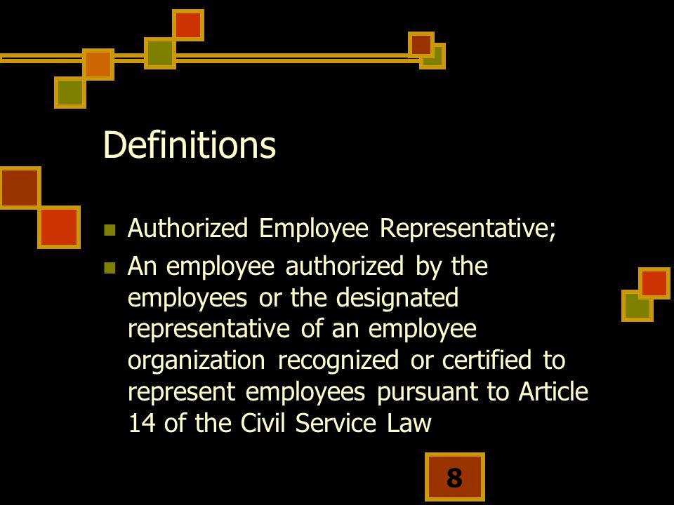 Definitions Authorized Employee Representative;