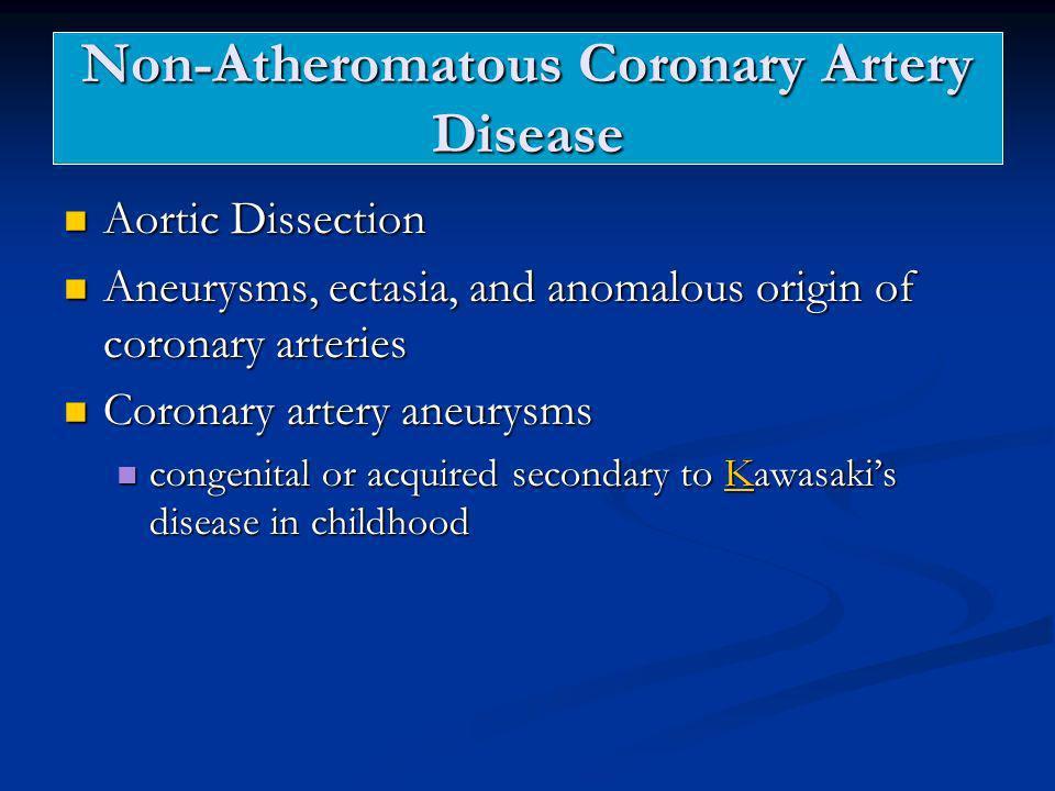 Non-Atheromatous Coronary Artery Disease