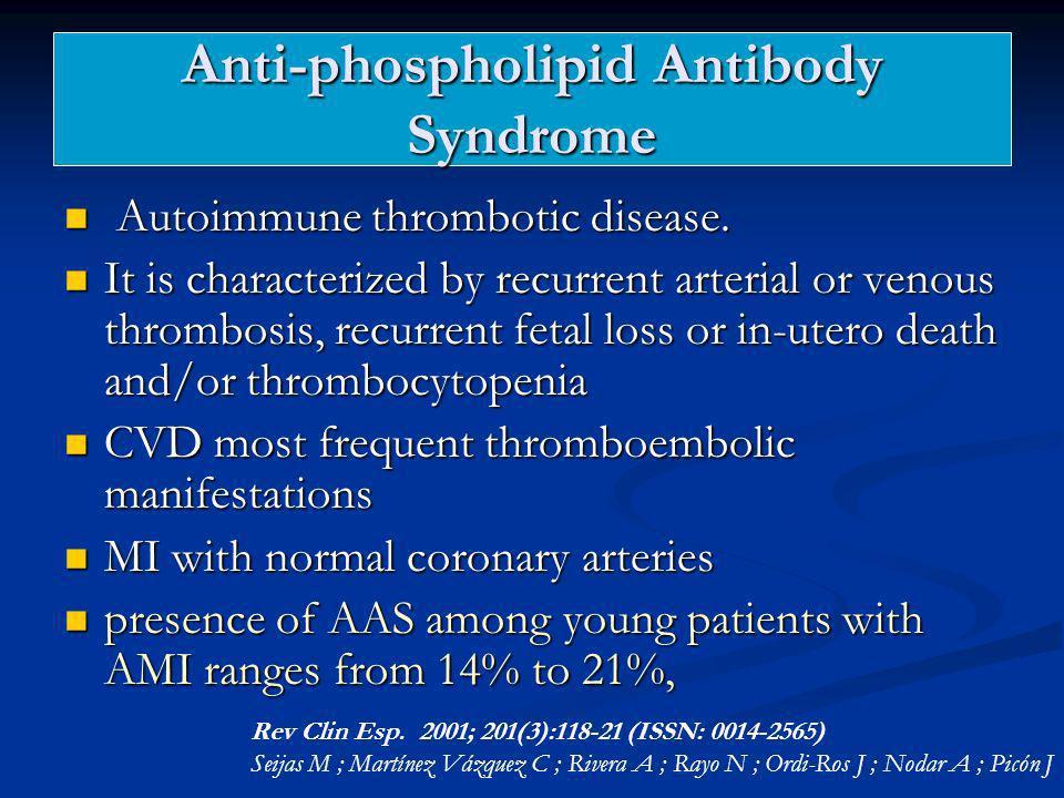 Anti-phospholipid Antibody Syndrome