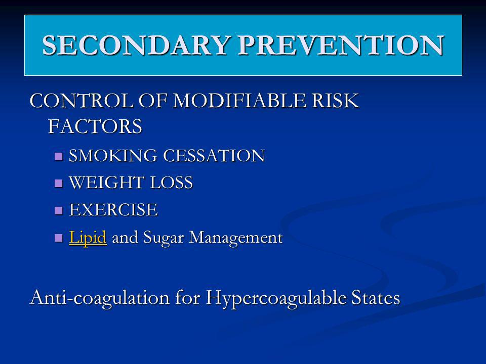 SECONDARY PREVENTION CONTROL OF MODIFIABLE RISK FACTORS