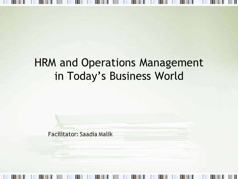 HRM and Operations Management in Today's Business World