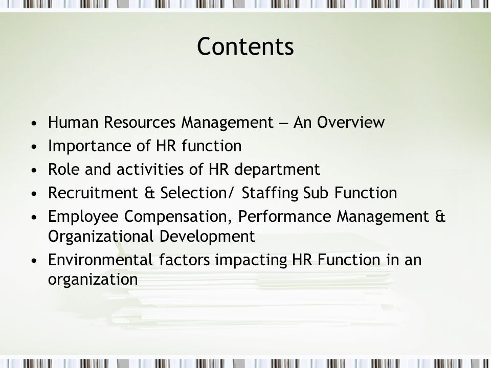 Contents Human Resources Management – An Overview