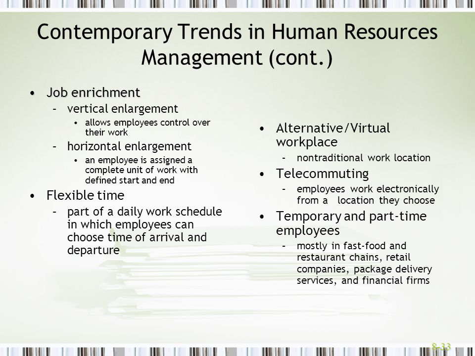 Contemporary Trends in Human Resources Management (cont.)
