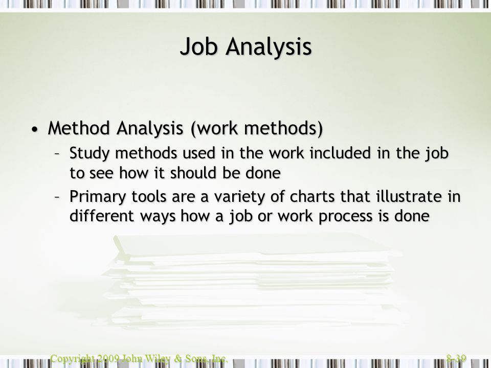 Job Analysis Method Analysis (work methods)