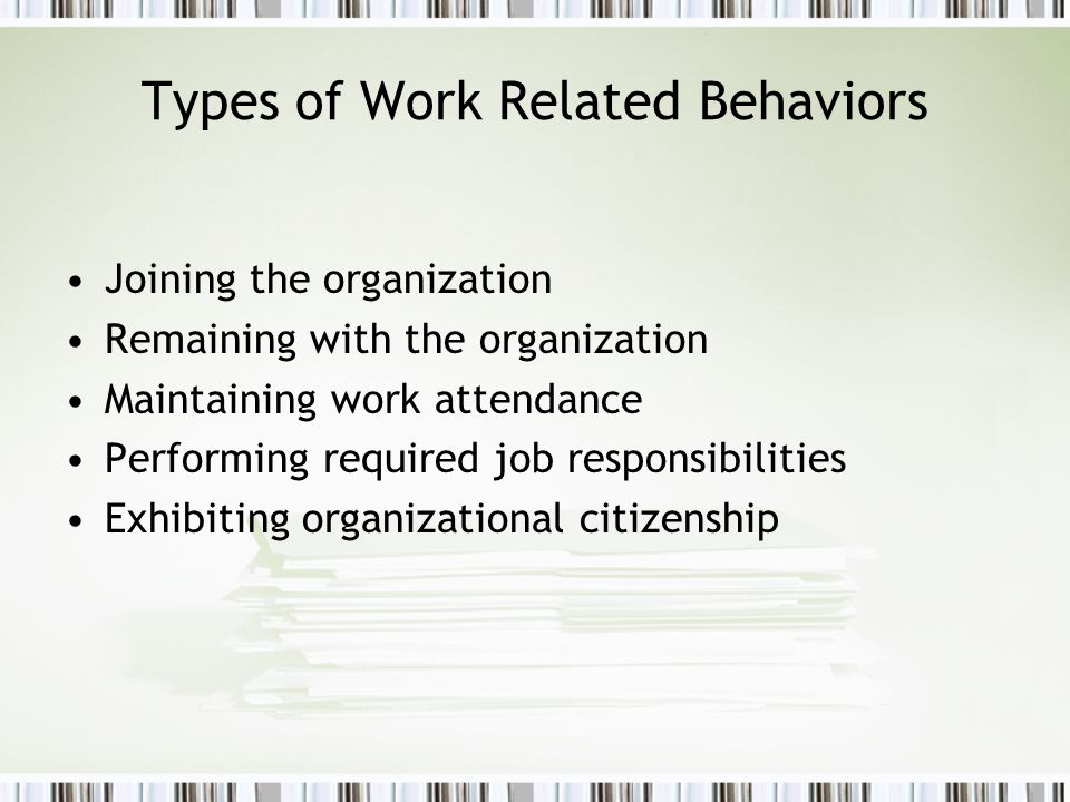 Types of Work Related Behaviors