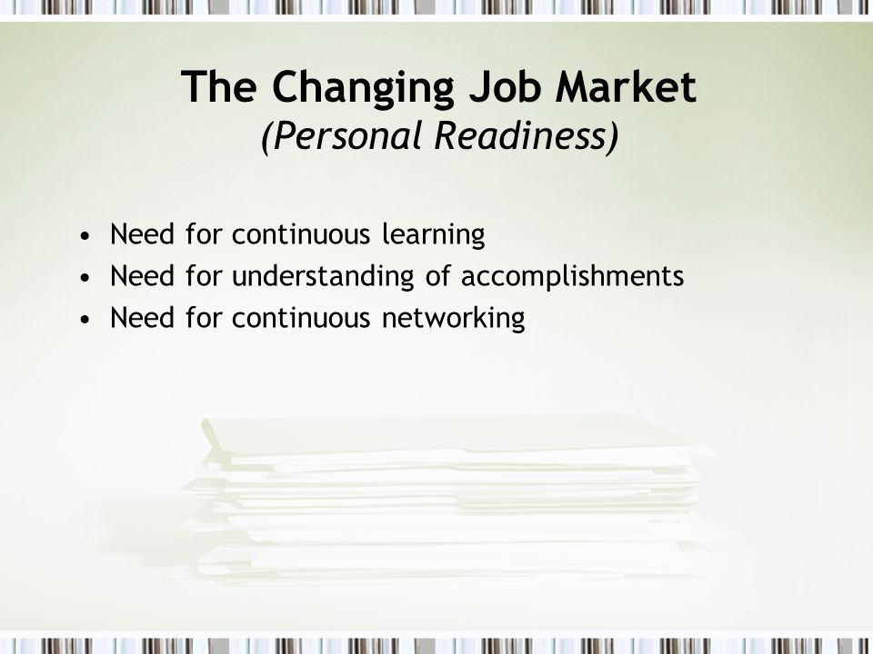 The Changing Job Market (Personal Readiness)
