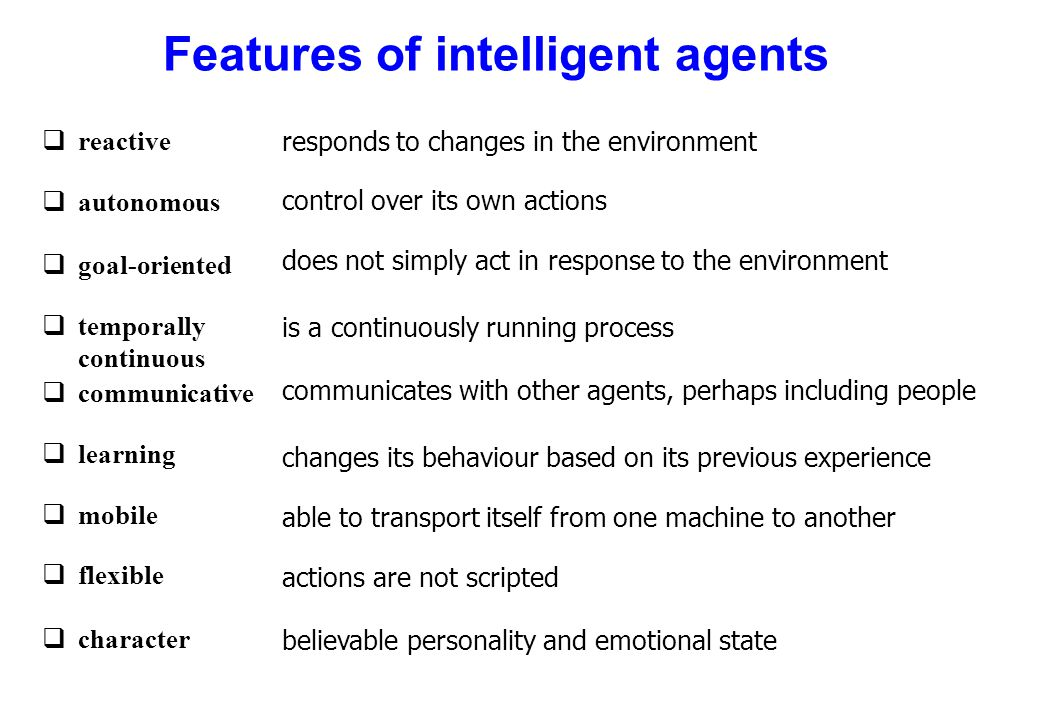 Features of intelligent agents