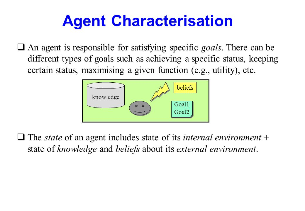 Agent Characterisation