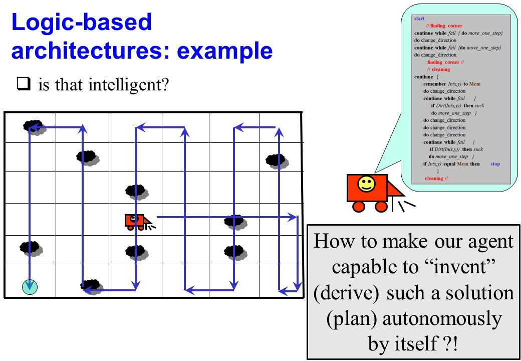 Logic-based architectures: example