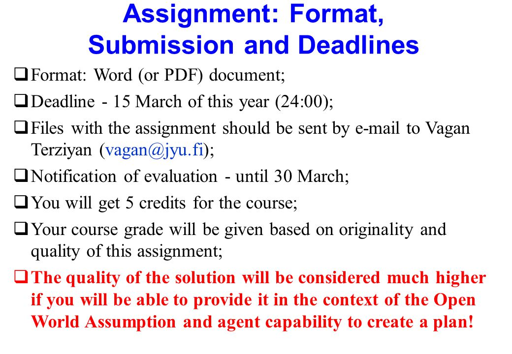 Assignment: Format, Submission and Deadlines