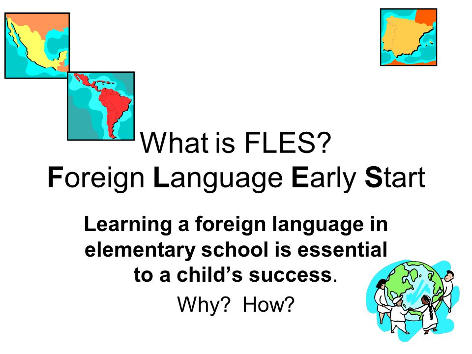 What is FLES Foreign Language Early Start