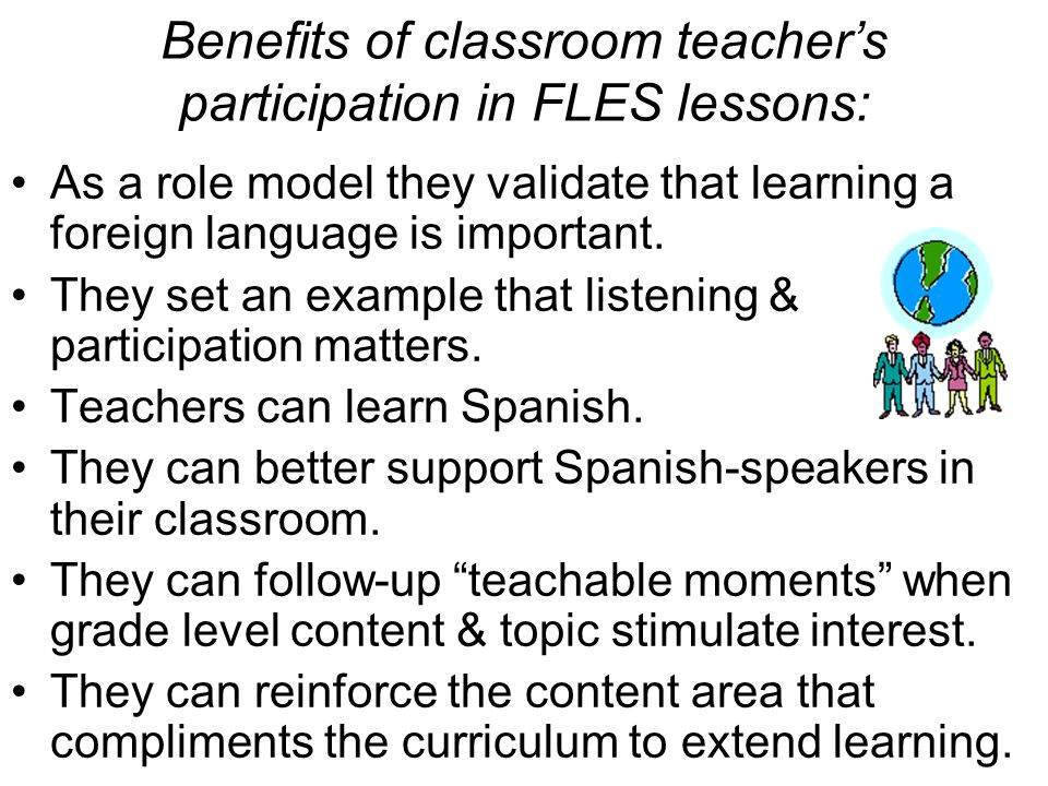 Benefits of classroom teacher's participation in FLES lessons: