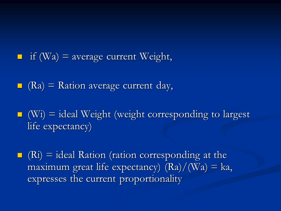 if (Wa) = average current Weight,