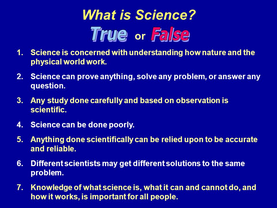 What is Science or True False