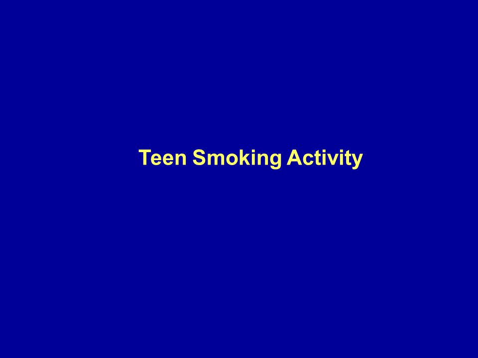 Teen Smoking Activity Exploration of the concepts presented in this lecture are the focus of the classroom activity on teenage smoking.