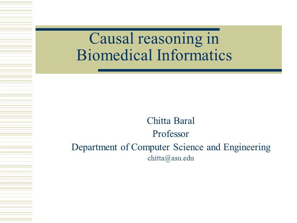 Causal reasoning in Biomedical Informatics